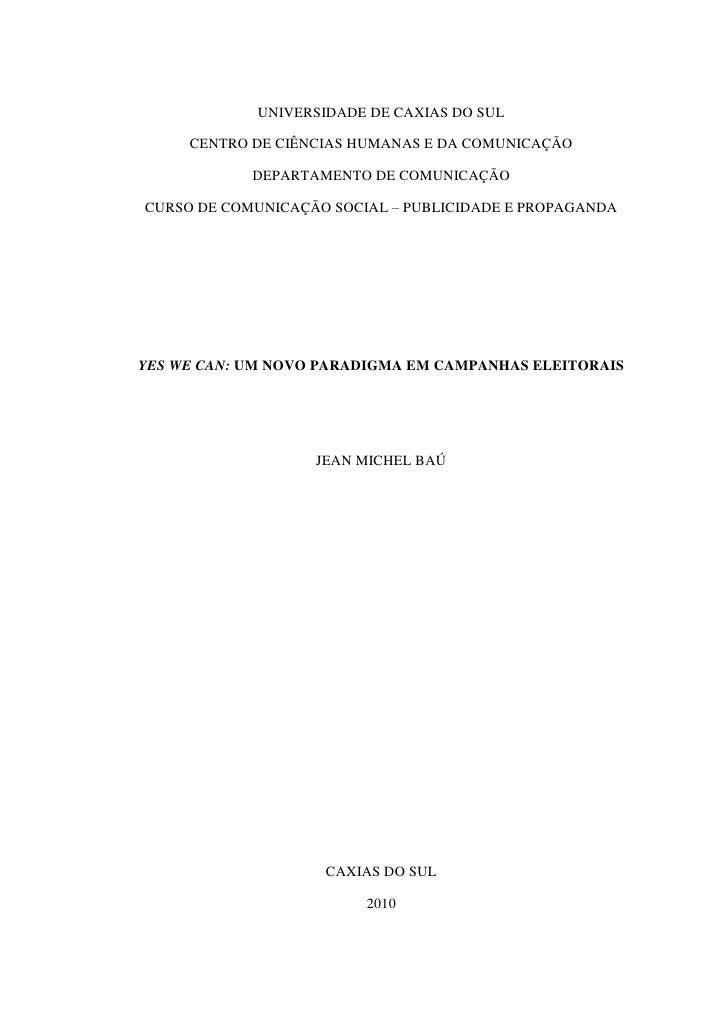 UNIVERSIDADE DE CAXIAS DO SUL       CENTRO DE CIÊNCIAS HUMANAS E DA COMUNICAÇÃO              DEPARTAMENTO DE COMUNICAÇÃO  ...