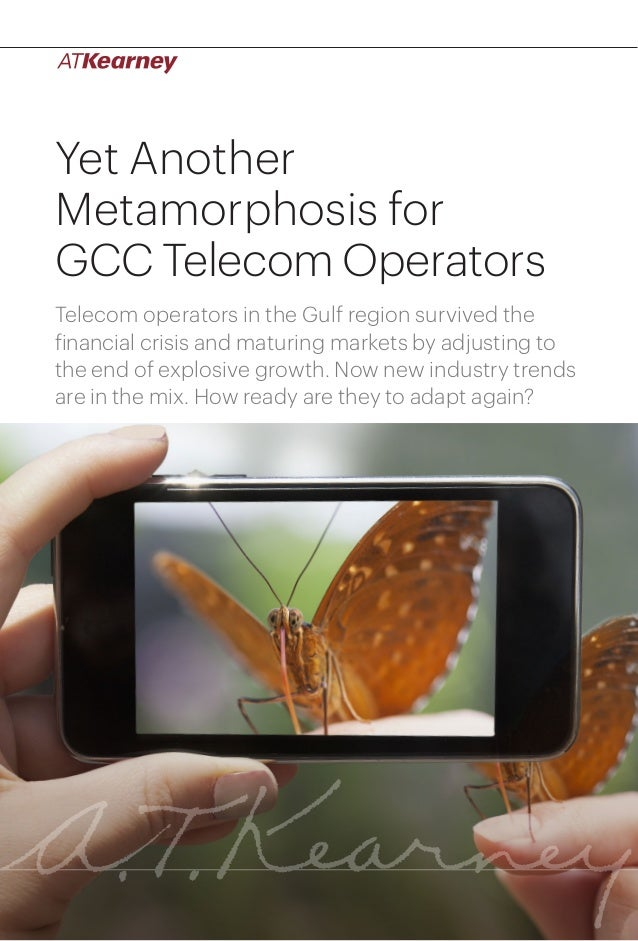 1Yet Another Metamorphosis for GCC Telecom OperatorsYet AnotherMetamorphosis forGCC Telecom OperatorsTelecom operators in ...