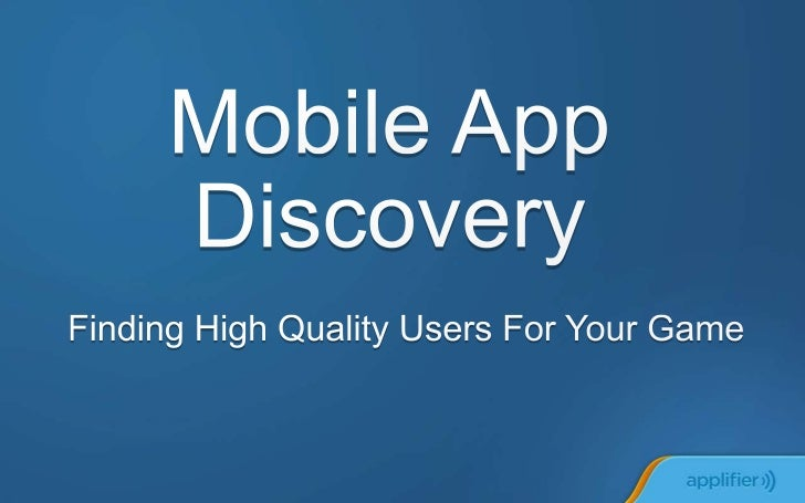 Mobile App Discovery by Applifier