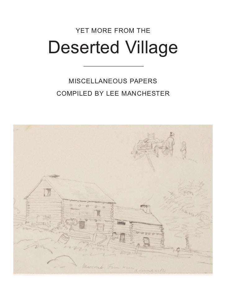YET MORE FROM THEDeserted Village   MISCELLANEOUS PAPERS COMPILED BY LEE MANCHESTER