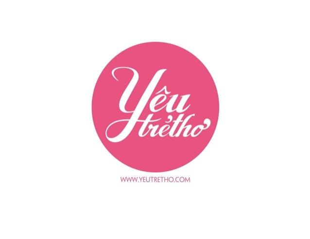 Nội dung  Giới thiệu Yêu Trẻ Thơ  Hệ thống Yeutretho.com  Giải pháp quảng cáo và báo giá chi tiết   Sự kiện truyền thô...