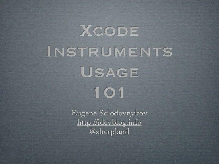 Yevgeniy Solodovnikov xcode instruments_usage