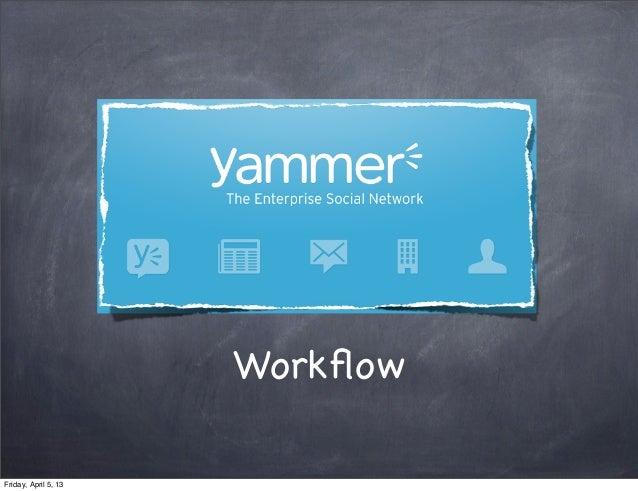 How Yammer organize their PO workflow