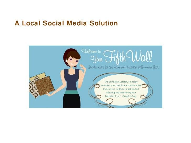 A Local Social Media Solution