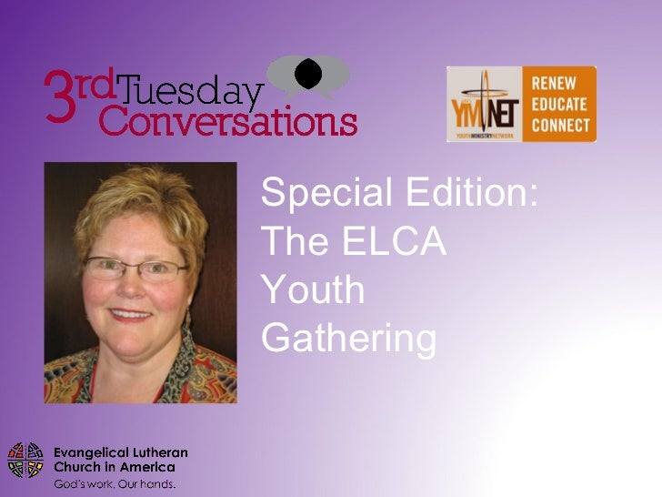 Special Edition: The ELCA Youth Gathering