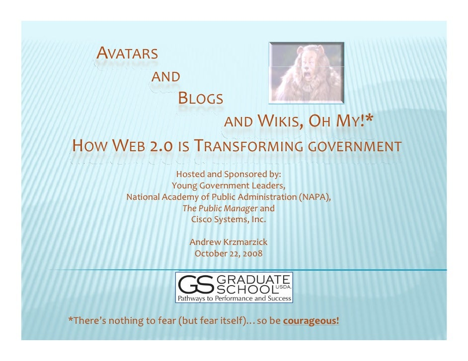 AVATARS                   AND                         BLOGS                                    AND WIKIS,OH MY!* HOW WEB ...