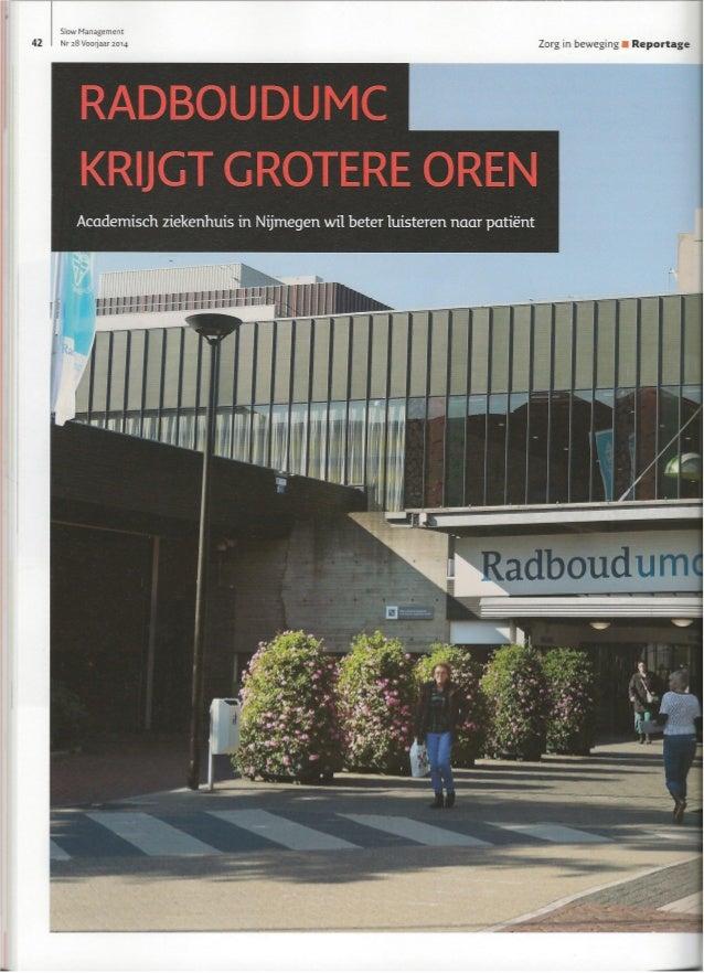 Slow Management Nr 28 Voorjaar2o14 Zorg in beweging I Reportage  Academisch ziekenhuis in Nijmegen wil beter luisteren naa...