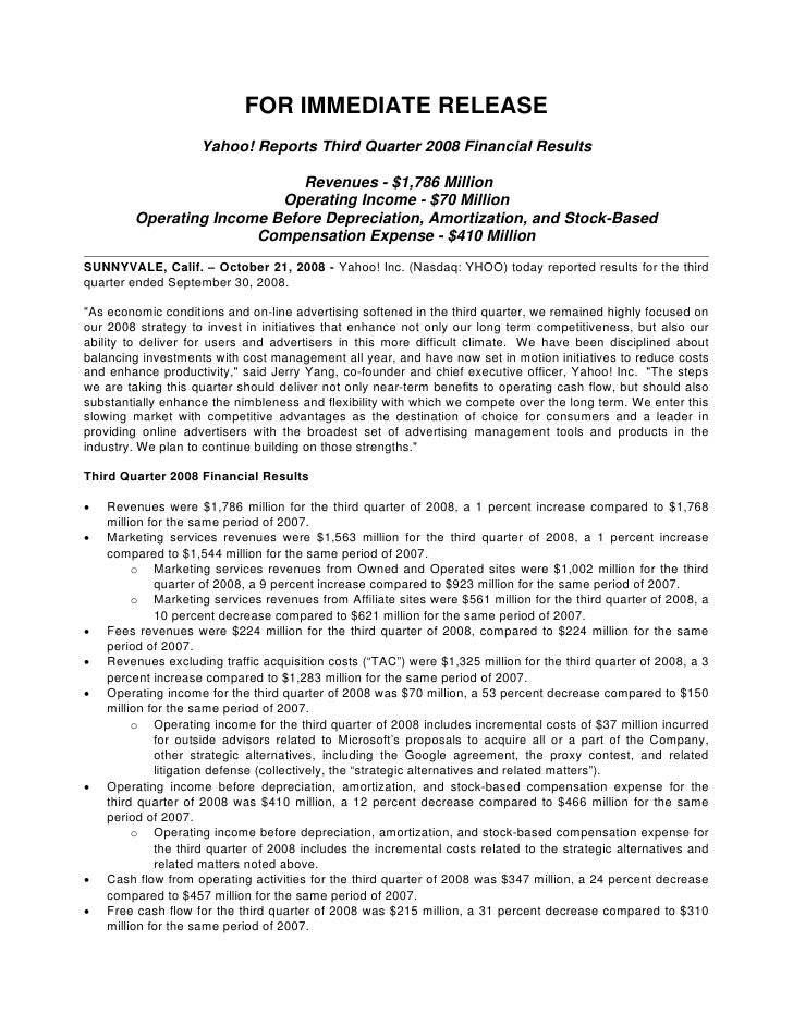 FOR IMMEDIATE RELEASE                     Yahoo! Reports Third Quarter 2008 Financial Results                             ...