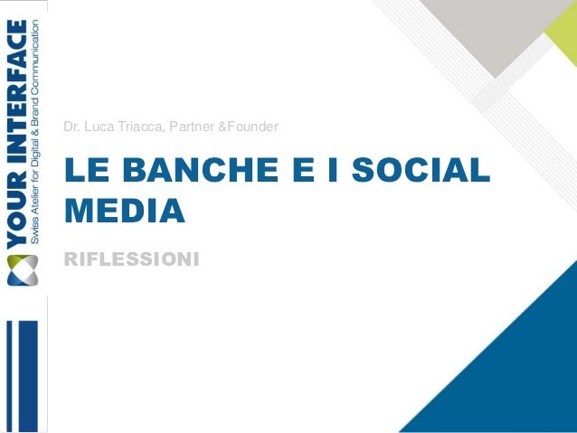 YOUR INTERFACE: social media-banche