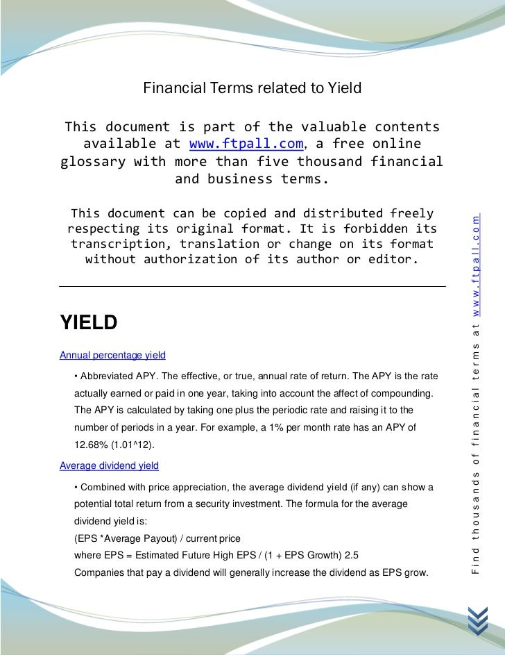 Financial Terms related to Yield This document is part of the valuable contents   available at www.ftpall.com, a free onli...