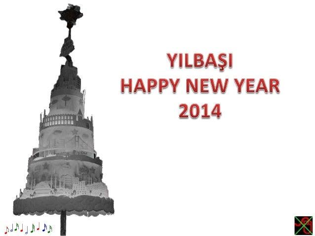 YILBAŞI_HAPPY NEW YEAR 2014