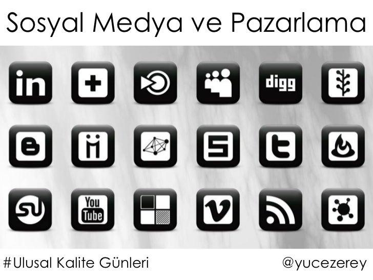 Sosyal Medya ve Pazarlama#Ulusal Kalite Günleri   @yucezerey