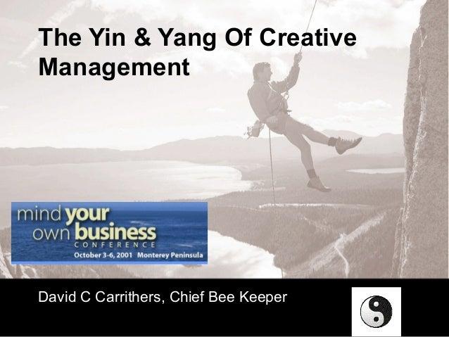 Yin & Yang of Creative Management
