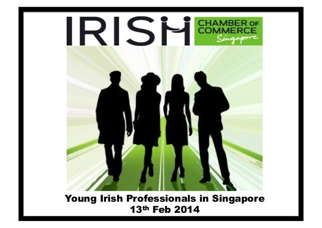Young Irish Professionals in Singapore 13th Feb 2014