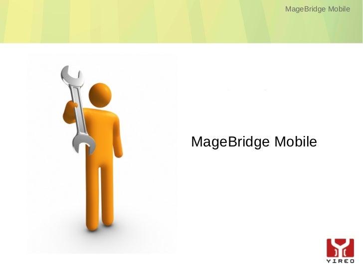 MageBridge Mobile