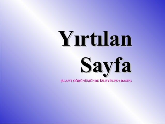 """Yırtılan      ay fa  (E›}L.ı.'r""""!' cürıüı :Üusûrtnx İZLEYİI F-FSV: 145.314;"""