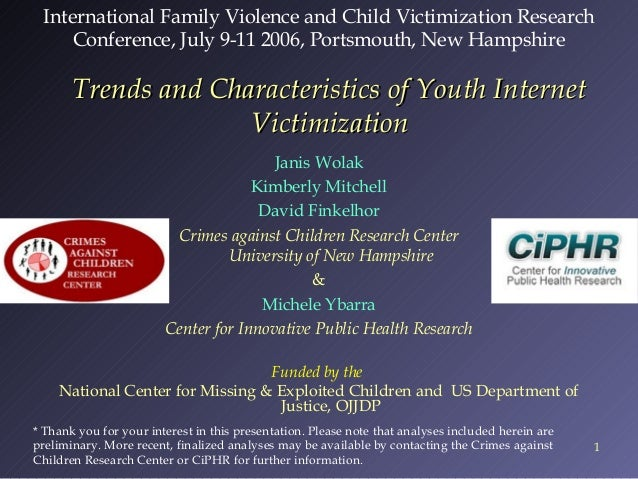International Family Violence and Child Victimization Research Conference, July 9-11 2006, Portsmouth, New Hampshire  Tren...
