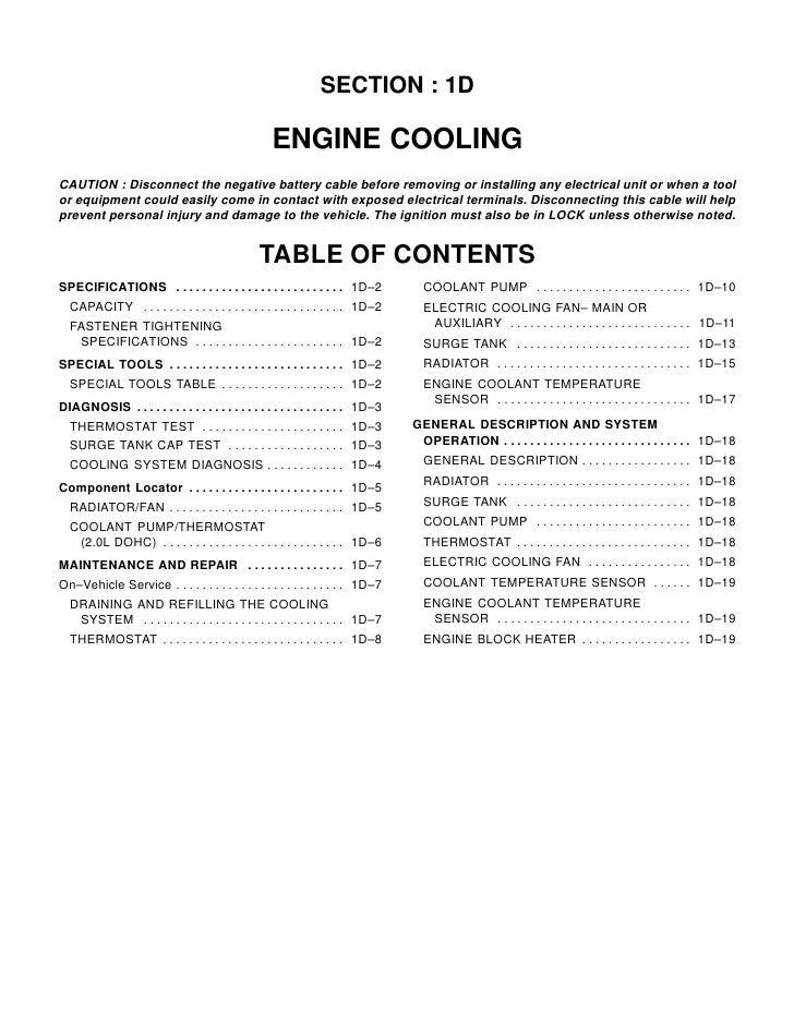 SECTION : 1D                                                        ENGINE COOLING CAUTION : Disconnect the negative batte...