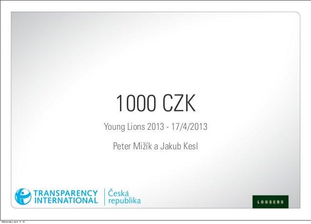 1000 CZK                          Young Lions 2013 - 17/4/2013                            Peter Miûík a Jakub KeslWednesda...