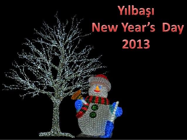 Yılbaşı,New Year's Day 2013