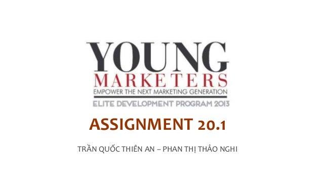 ASSIGNMENT 20.1 TRẦN QUỐC THIÊN AN – PHAN THỊ THẢO NGHI