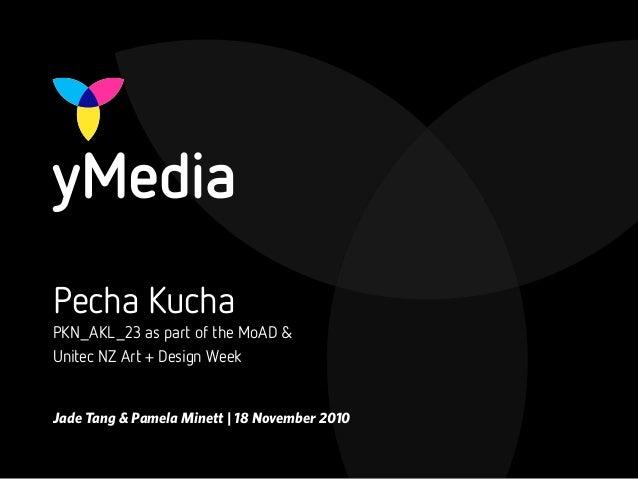 yMedia | Pecha Kucha presentation