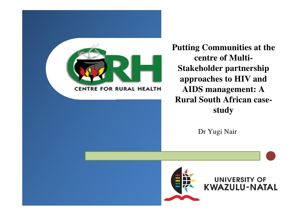 Putting Communities at the       centre of Multi-  Stakeholder partnership   approaches to HIV and    AIDS management: A  ...