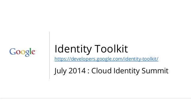 CIS14: Google's Identity Toolkit