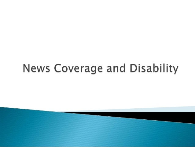 News Coverage and Disability