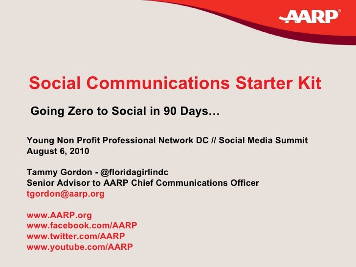 Social Communications Starter Kit Going Zero to Social in 90 Days… Young Non Profit Professional Network DC // Social Medi...