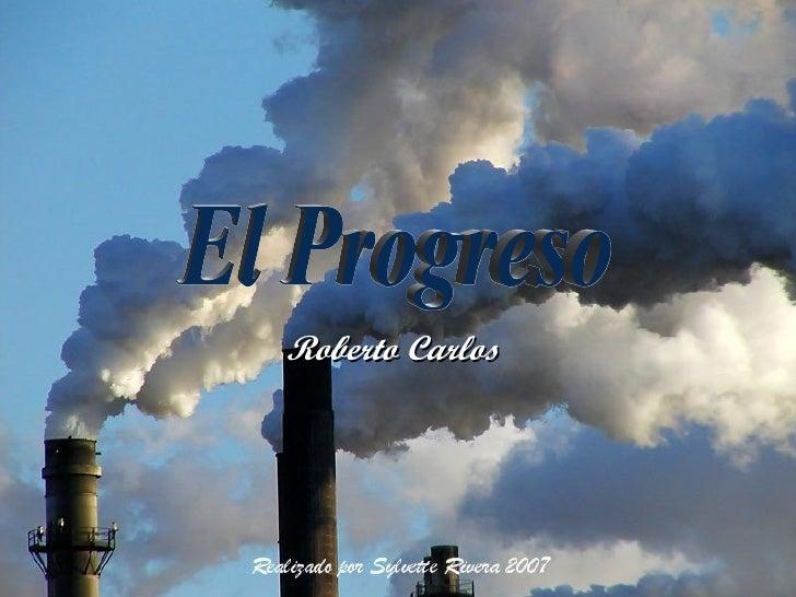 Roberto Carlos El Progreso