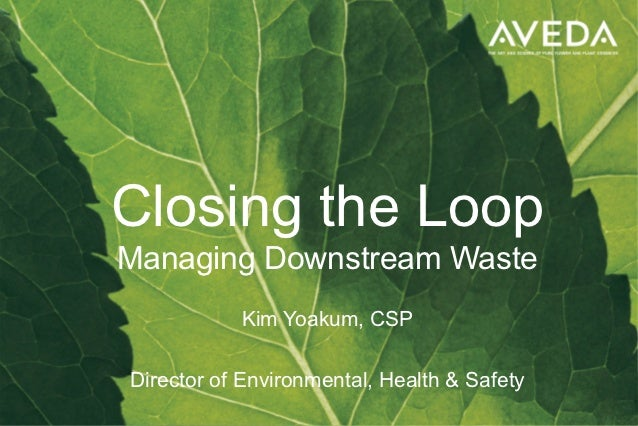 Business and Environment Series: Yoakum - Closing the Loop: Managing Dowsntream Waste