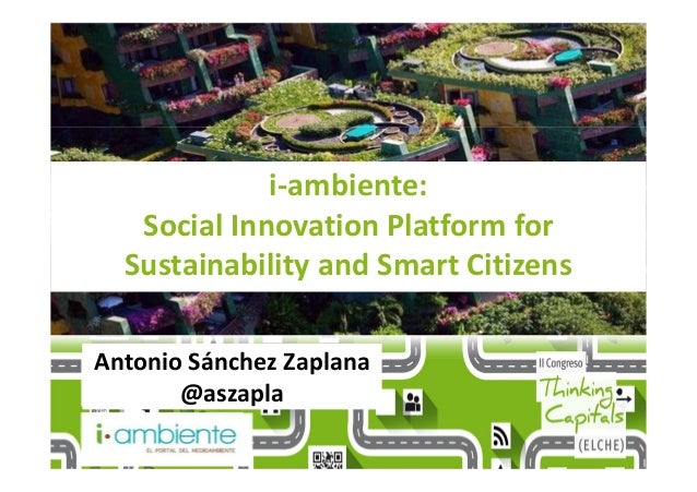 i-ambiente: Social Innovation Platform for Sustainability and Smart Citizens