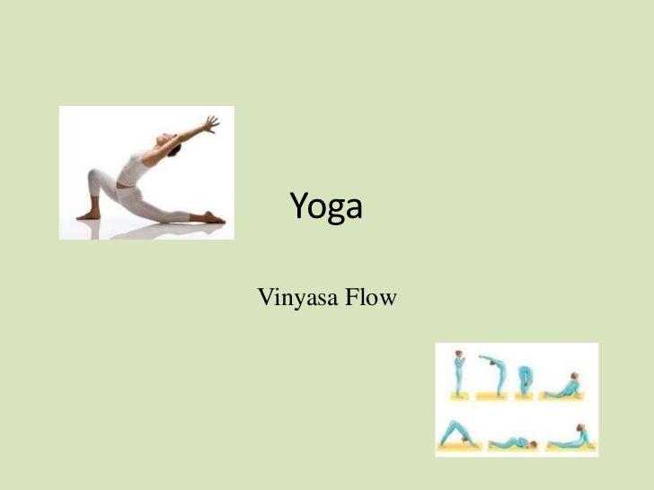 YogaVinyasa Flow