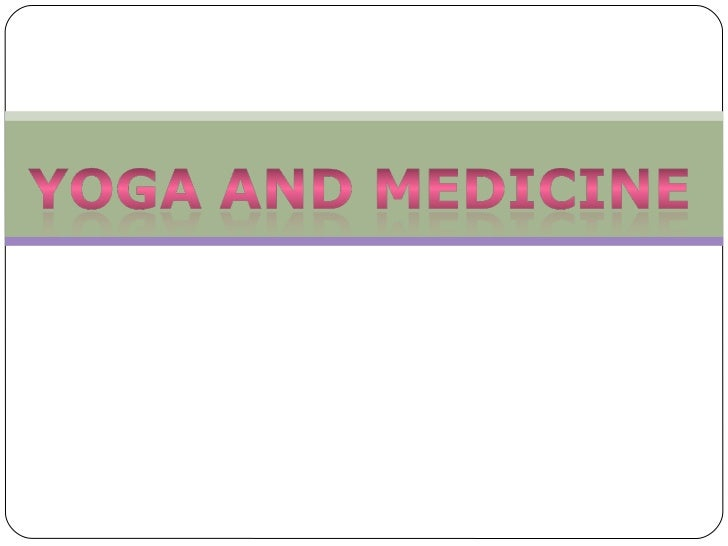What is Yoga?What is the evidence that Yoga has health benefits?How do I use and prescribe Yoga as a physician?