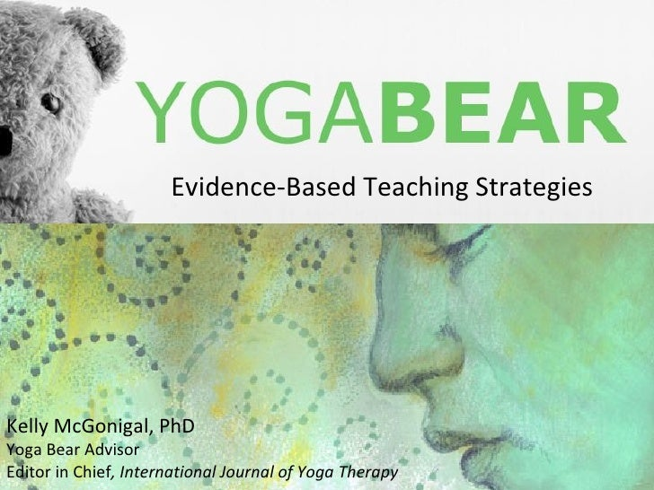 Evidence-based Teaching Recommendations & Strategies for Yoga Therapy