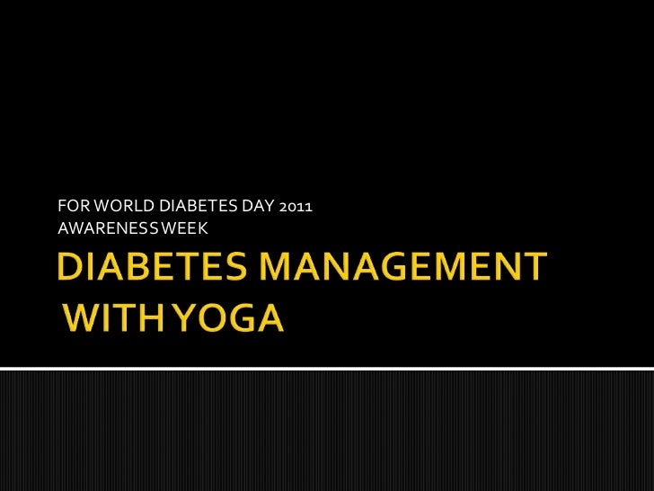 FOR WORLD DIABETES DAY 2011AWARENESS WEEK