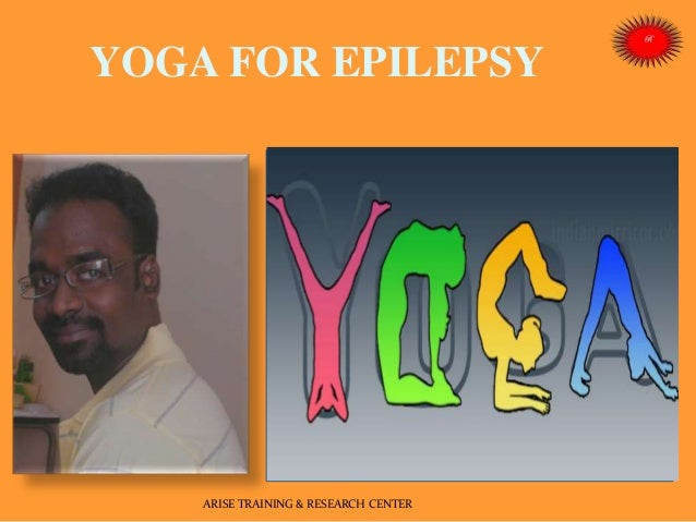 YOGA FOR EPILEPSY  - PERSON WITH EPILEPSY ARE EMINENT PERSON