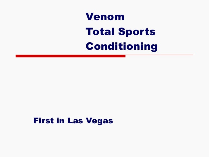 Venom Total Sports Conditioning First in Las Vegas