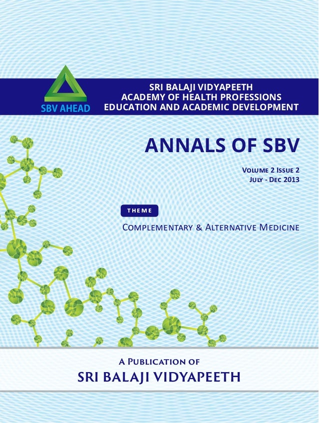 ANNALS OF SBV SRI BALAJI VIDYAPEETH ACADEMY OF HEALTH PROFESSIONS EDUCATION AND ACADEMIC DEVELOPMENT A Publication of SRI ...