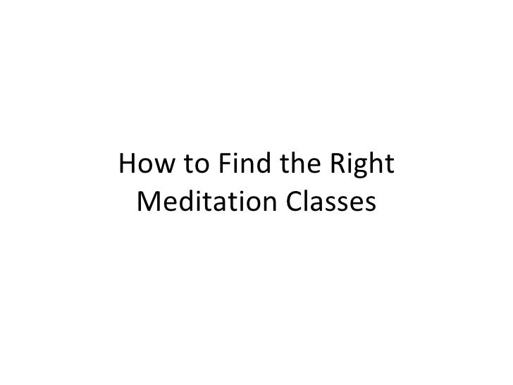 How to Find the Right Meditation Classes