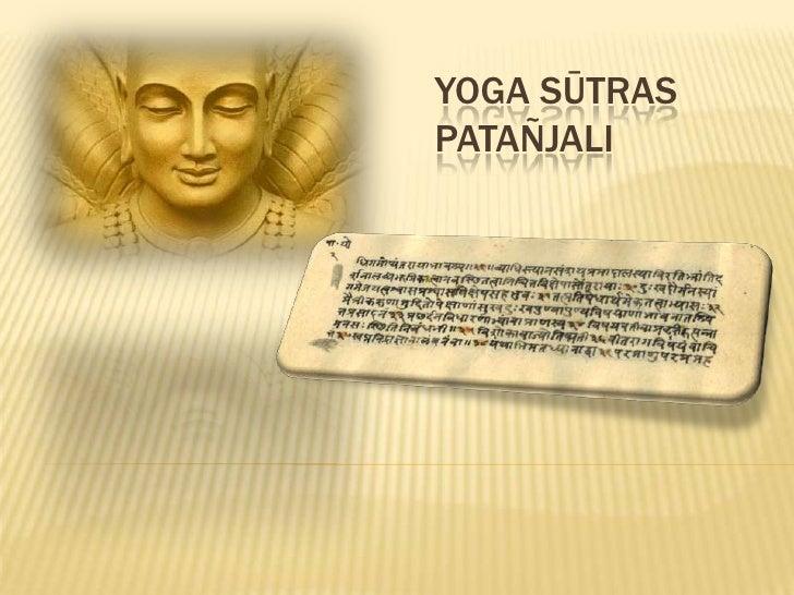 Yoga Sūtras. Patañjali<br />Sādhana Pāda<br />