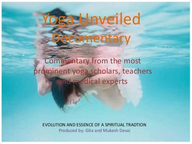 Yoga Unveiled Documentary w/ a little twist