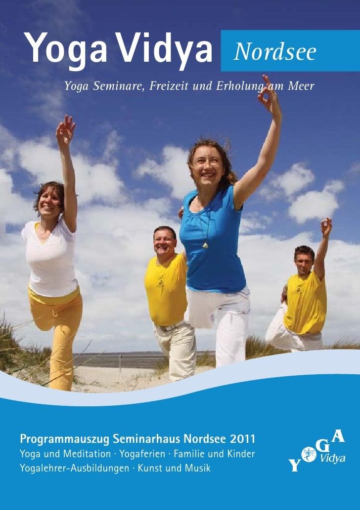 Yoga Vidya                                     Nordsee         Yoga Seminare, Freizeit und Erholung am MeerProgrammauszug ...