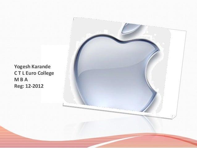 Yogesh Karande C T L Euro College M B A Reg: 12-2012