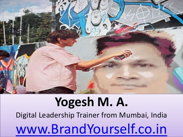 Yogesh M. A. -  Digital Leadership Trainer from Mumbai, India