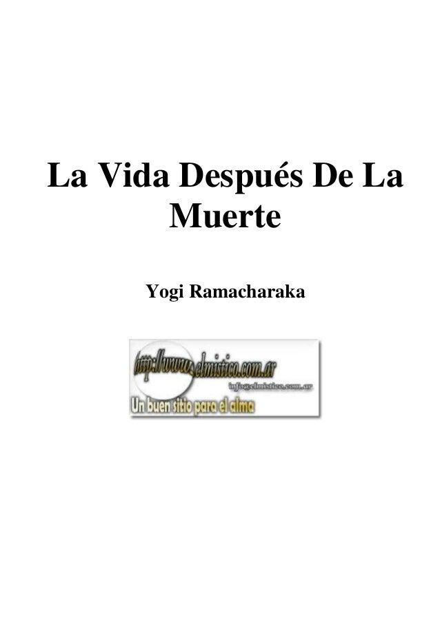 La Vida después de la Muerte -  Yogi Ramacharaka