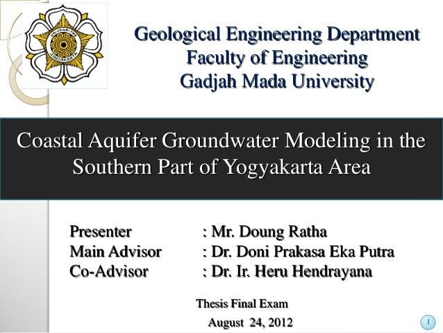 Geological Engineering Department Faculty of Engineering Gadjah Mada University  Coastal Aquifer Groundwater Modeling in t...