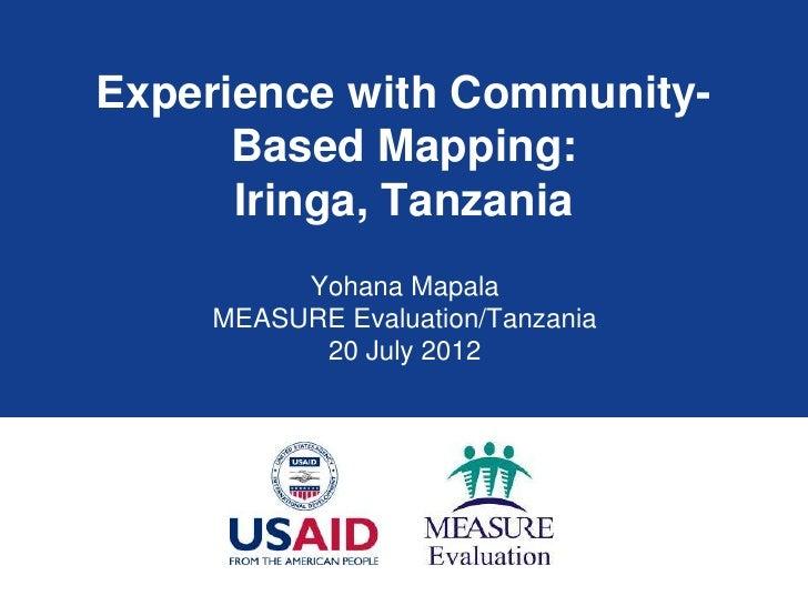 Experience with Community-Based Mapping: Iringa, Tanzania