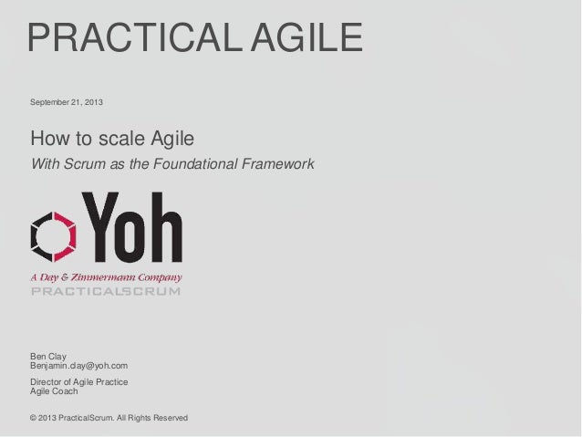 How to scale Agile With Scrum as the Foundational Framework